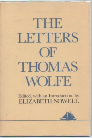 9780684182698: LETTERS OF THOMAS WOLFE (Hudson River Ed)