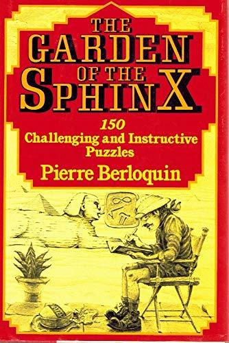 9780684183428: The Garden of the Sphinx