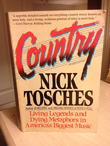 Country: Living Legends and Dying Metaphors in: Nick Tosches