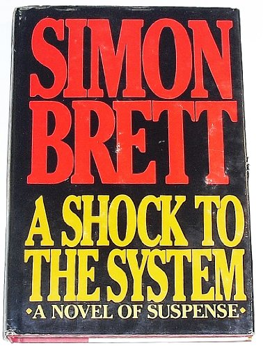 9780684183510: A Shock to the System