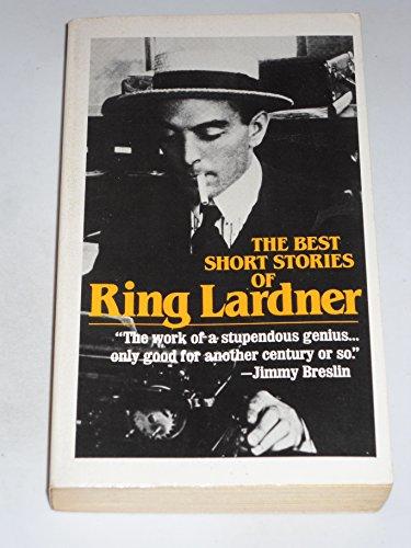 9780684183633: The Best Short Stories of Ring Lardner