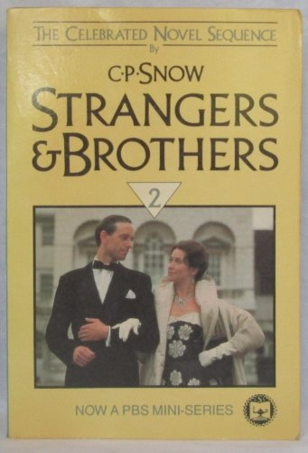 9780684183756: Strangers and Brothers, Volume 2 (The Masters, The New Men, Homecoming, and The Affair)