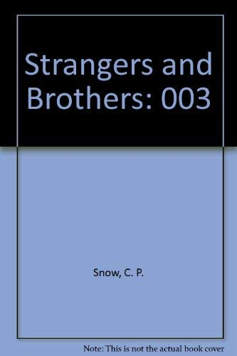 9780684183763: Strangers and Brothers, Volume 3 (Corridors of Power, The Sleep of Reason, Last Things)