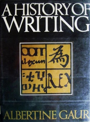 9780684184227: A History of Writing