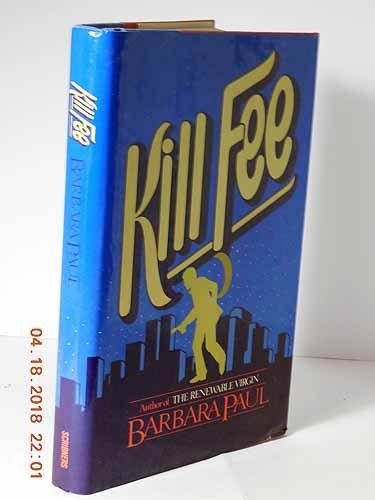 Kill Fee: Barbara Paul