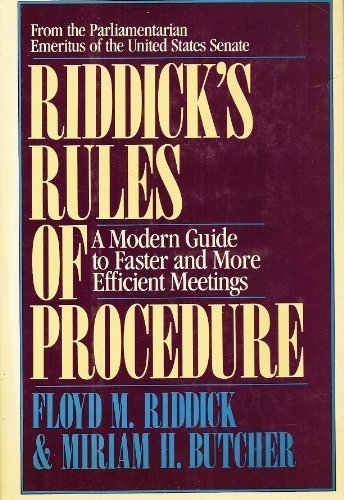 9780684184272: Riddick's Rules of Procedure: A Modern Guide to Faster and More Efficient Meetings