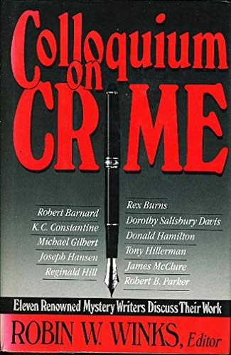 9780684184289: Colloquium on crime: Eleven renowned mystery writers discuss their work
