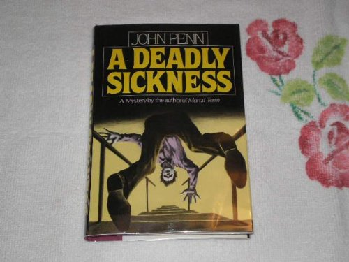 9780684184647: A Deadly Sickness