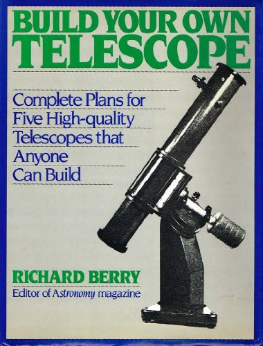 9780684184760: Build Your Own Telescope