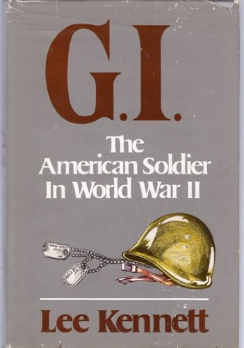 9780684184913: G.I.: The American Soldier in World War II