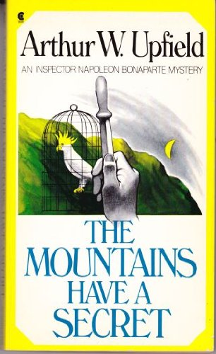 9780684185019: The Mountains Have a Secret (An Inspector Napoleon Bonaparte Mystery)