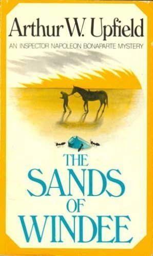 The Sands of Windee (Inspector Napoleon Bonaparte Mystery Series #2)