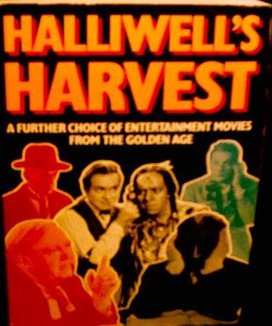 9780684185187: Halliwell's harvest: A further choice of entertainment movies from the golden age