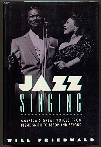 9780684185224: Jazz Singing: America's Great Voices from Bessie Smith to Bebop and Beyond