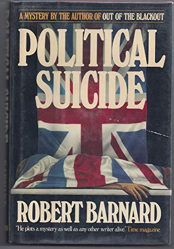 9780684186252: Political Suicide