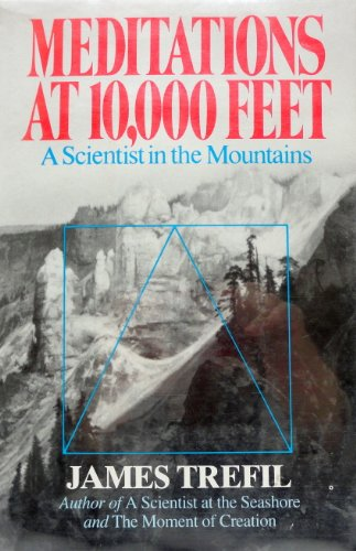 9780684186276: Meditations at 10,000 Feet: A Scientist in the Mountains