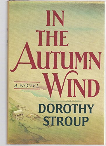 In the Autumn Wind: Stroup, Dorothy