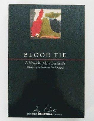 9780684186627: Blood Tie