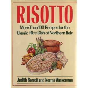 9780684186917: Risotto: More Than 100 Recipes for the Classic Rice Dish of Northern Italy