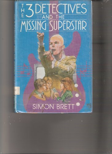 9780684187082: The Three Detectives and the Missing Superstar
