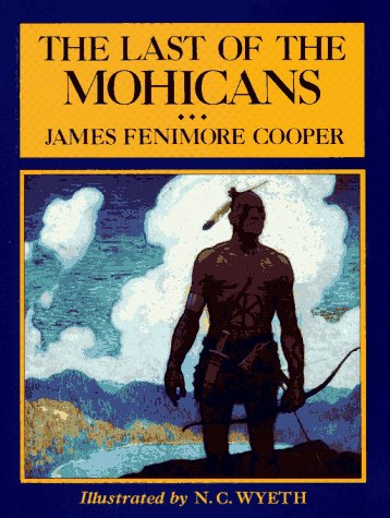 The Last of the Mohicans (Scribner's Illustrated: James Fenimore Cooper