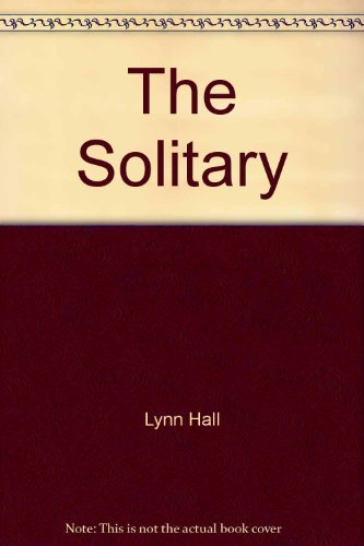 9780684187242: The solitary