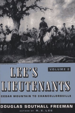 9780684187495: 002: Lee's Lieutenants: A Study in Command, Vol. 2: Cedar Mountain to Chancellorsville