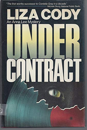 Under Contract: An Anna Lee Investigation: Cody, Liza