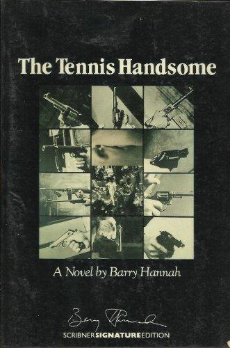 9780684188119: The Tennis Handsome: A Novel (Scribner Signature Edition)
