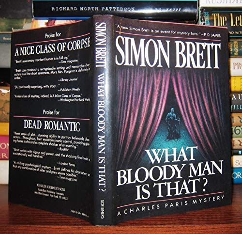 What Bloody Man Is That ?: A Charles Paris Mystery (0684188244) by Simon Brett