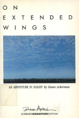 9780684188355: On Extended Wings: An Adventure in Flight (Scribner signature edition)