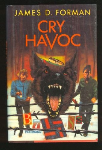 Cry Havoc: Forman, James D.