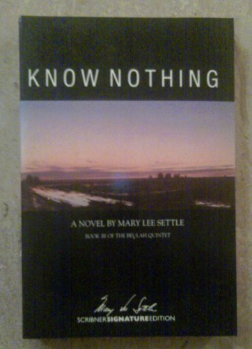 9780684188478: Know Nothing (Scribner Signature Edition)