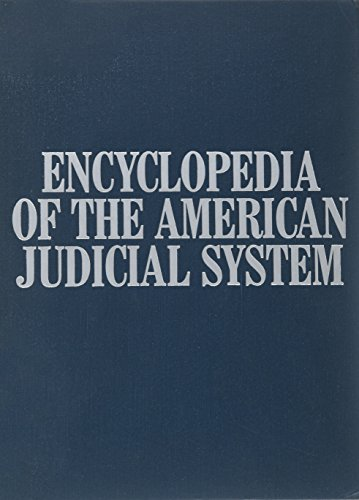 9780684188584: Encyclopedia of the American Judicial System