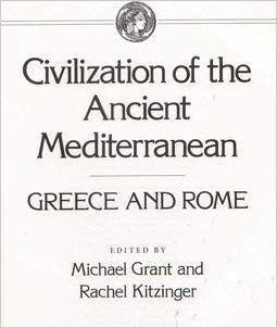 9780684188645: Civilization Ancient Mediterra: 1 (Civilization of the Ancient Mediterranean Greece & Rome)