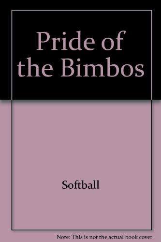 9780684188720: Pride of the Bimbos