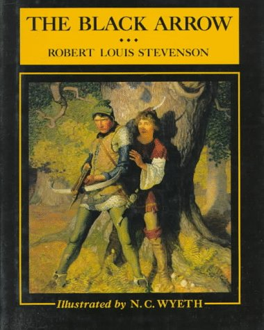 9780684188775: The Black Arrow: A Tale of the Two Roses (Scribner's Illustrated Classics)