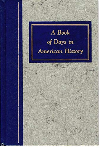 A BOOK OF DAYS IN AMERICAN HISTORY