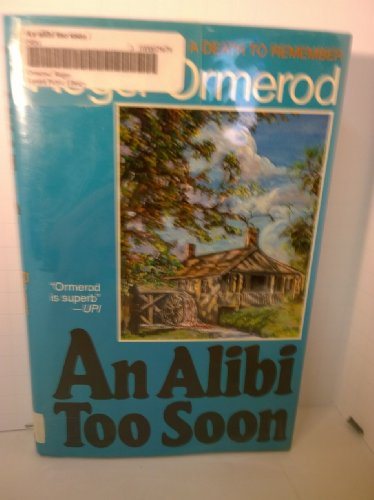 An Alibi Too Soon: Ormerod, Roger