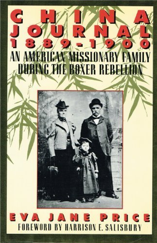 China Journal: An American Missionary Family During: Eva Jane Price