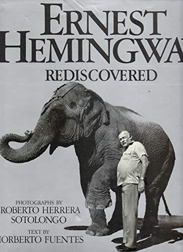 9780684189680: Ernest Hemingway rediscovered