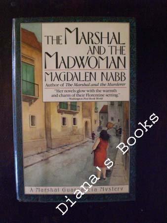 9780684189840: The MARSHAL AND THE MADWOMAN