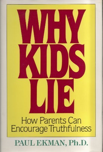 9780684190150: Why Kids Lie: How Parents Can Encourage Truthfulness