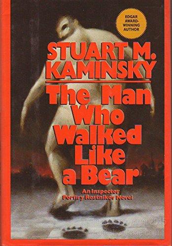 9780684190235: The Man Who Walked Like a Bear: An Inspector Porfiry Rostnikov Novel