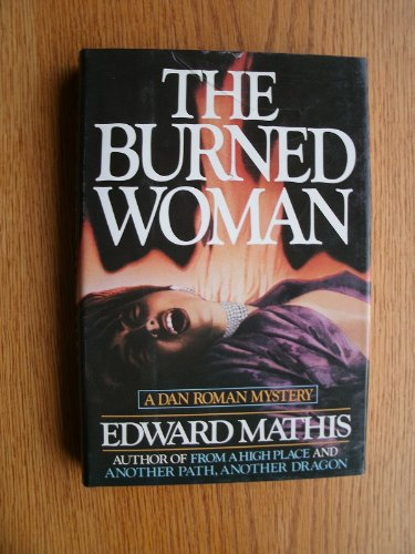 9780684190396: The Burned Woman