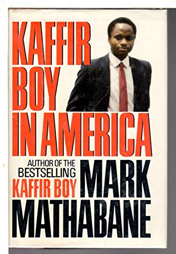 9780684190433: Kaffir Boy in America: An Encounter with Apartheid
