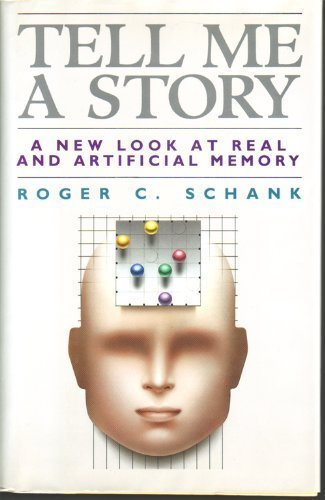 9780684190495: Tell Me a Story: A New Look at Real and Artificial Memory