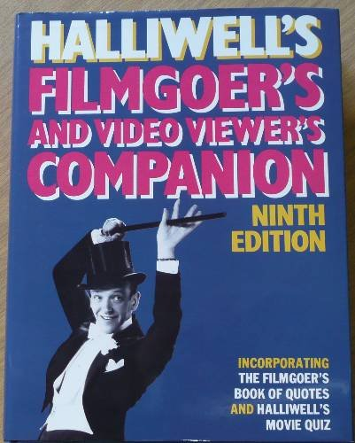 Halliwell's filmgoer's companion: Incorporating The filmgoer's book of quotes and Halliwell's movie quiz (068419063X) by Leslie Halliwell