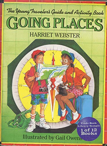 GOING PLACES (Charles Scribner's Sons books for young readers): Webster