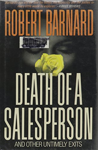 Death of a Salesperson: And Other Untimely Exits: Barnard, Robert